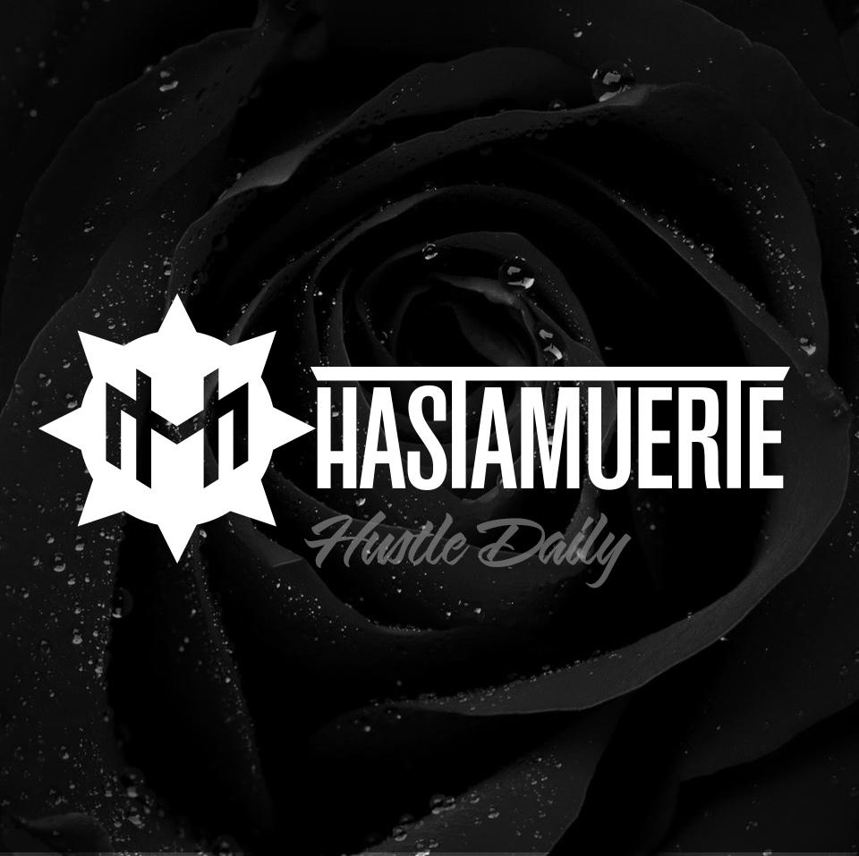 hastamuerte-hustle-daily